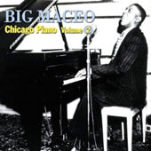 Big Maceo Merriweather: Chicago Piano, Vol. 2