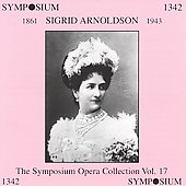 Sigrid Arnoldson Opera Collection Vol 17