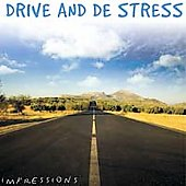 Various Artists: Impressions Series: Drive and De Stress