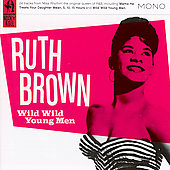 Ruth Brown: Wild Wild Young Men