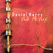 Daniel Barry: Walk All Ways