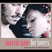 Marvin Gaye: Marvin Gaye for Lovers
