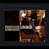 Professor Longhair: The Primo Collection
