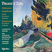 D'Indy: Wallenstein, Saugefleurie, etc / Power, Fischer, et al