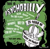 Various Artists: This Is Psychobilly: 25 Years of Rockin and Wreckin