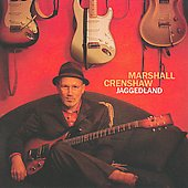 Marshall Crenshaw: Jaggedland