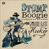 John Lee Hooker: Stomp Boogie [Box]