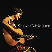 Shawn Colvin: Live