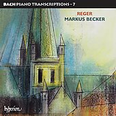 Bach Piano Transcriptions Vol 7 - Max Reger / Becker