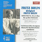 Brun: Symphony no 8, Variations / Brun, Sacher, et al