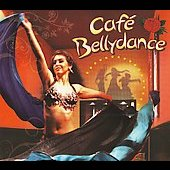Cairo Cairo: Cafe Bellydance [Digipak]