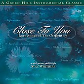 Stan Whitmire: Close To You: Love Songs of The Carpenters