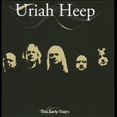 Uriah Heep: The Early Years [IMV/Blueline]