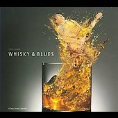 Various Artists: Whisky & Blues