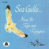 Hap Palmer: Sea Gulls: Music for Rest and Relaxation
