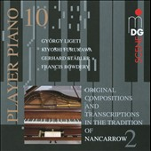 Player Piano 10 - In The Tradition Of Nancarrow