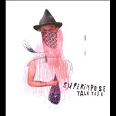 Superimpose: Talk Talk