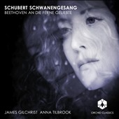 Schubert: Schwanengesang; Beethoven / James Gilchrist, tenor