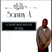 Sammy A.: A  New Sound Of Funk