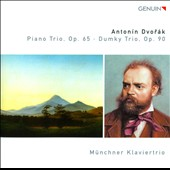 Antonin Dvor&aacute;k: Piano Trio, Op. 65; Dumky Trio, Op. 90