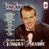 Vaughn Monroe: You Are The One