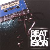 Beat Collision: Beat Collision, Vol. 2: The Mixtape [PA] *