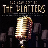 The Platters: The Very Best of the Platters