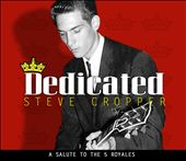 Steve Cropper: Dedicated: A Salute to the 5 Royales [Digipak] *
