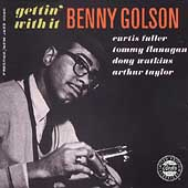 Benny Golson: Gettin' With It