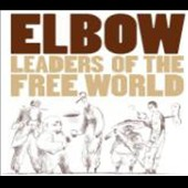Elbow: Leaders of the Free World [Bonus DVD]