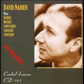 David Nadien Plays Handel, Mozart, Saint-Sa&#235;ns, Sarasate, Chausson