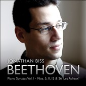 Beethoven: Piano Sonatas Vol.1 / Nos. 5, 11, 12 & 26 / Jonathan Biss