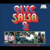 Various Artists: NYC Salsa, Vol. 2: The Incendiary Sound of Latin New York [Digipak]