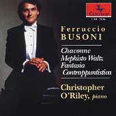 Busoni: Chaconne, etc / Christopher O'Riley