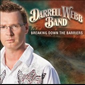 Darrell Webb Band: Breaking Down The Barriers