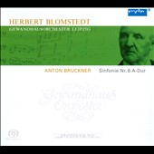 Anton Bruckner: Symphony no 6 / Herbert Blomstedt