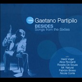 Gaetano Partipilo: Besides: Songs from the Sixties [Digipak]
