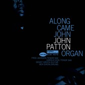 Big John Patton: Along Came John