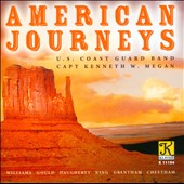 American Journeys - works by John Williams; Morton Gould; Michael Daugherty; John Cheetham / U.S. Coast Guard Band