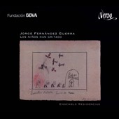 Jorge Fernandez Guerra (b.1952): The Children have Cried Out / Francesca Calero, soprano; Pedro Adarraga, baritone
