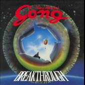 Pierre Moerlen's Gong: Breakthrough