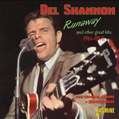 Del Shannon: Runaway & Other Great Hits 1961-1962