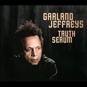 Garland Jeffreys: Truth Serum [Digipak]