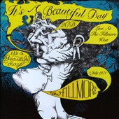 It's a Beautiful Day: Live at the Fillmore West, July 1st, 1971 *