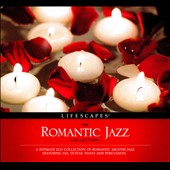 Various Artists: The  Romantic Jazz Collection [Digipak]