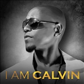 Calvin Richardson: I Am Calvin *