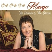 Margo: The  Promise & the Dream