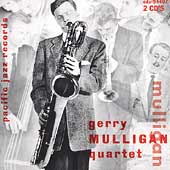 Gerry Mulligan: The Original Quartet with Chet Baker