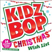 Kidz Bop Kids: Kidz Bop Christmas Wish List