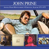 John Prine: Angels From Montgomery: 4 Essential Albums 1971-1975